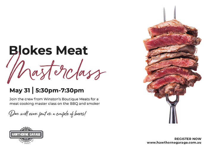 Whats On Blokes Meat Masterclass 2019 05 10
